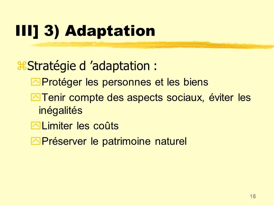 III] 3) Adaptation Stratégie d 'adaptation :